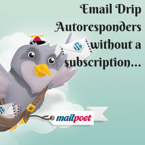 Email Drip Autoresponders without a
